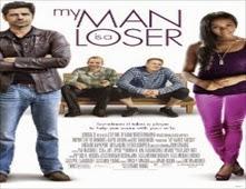 مشاهدة فيلم My Man Is a Loser مترجم اون لاين