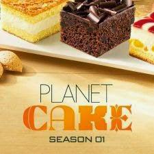 Planet Cake Season 1 - Thế giới bánh ngọt