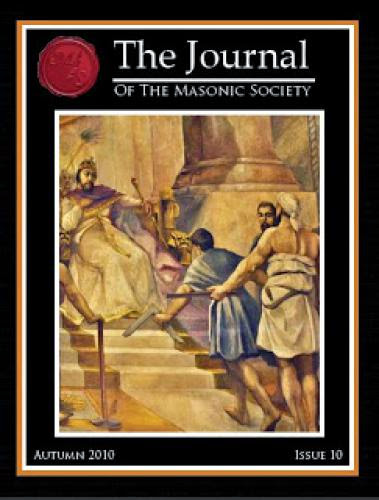 Issue 10 Of The Journal Of The Masonic Society Coming