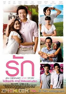 Bởi Vì Anh Yêu Em - An Ordinary Love Story (2012) Poster