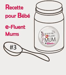 Recette pour bébé spot e-fluent mums 3