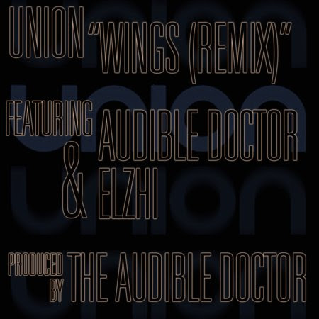 Union ft Elzhi and Audible Doctor - Wings