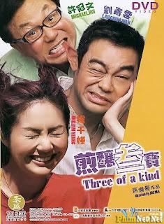 Tình Yêu Và Tình Thân - Three Of A Kind - 2004
