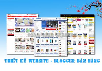 Thiết kế website bán hàng, thiết kế template blogspot bán hàng chuyên nghiệp, thiet ke template ban hang, thiet ke blogspot, giao dien blogger ban hang, template blogspot, template bán hàng, thiết kế web bán hàng, bán hàng online hiệu quả, làm sao để kinh doanh online hiệu quả, công nghệ webblog,