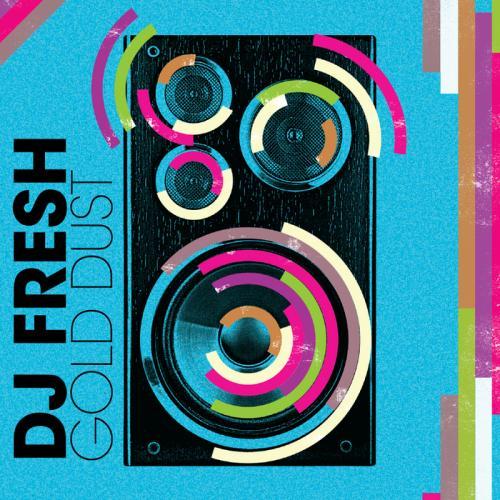 DJ Fresh - Gold Dust (WestFunk & Steve Smart Remix)