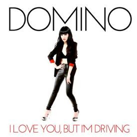 Domino I Love You, But I'm Driving Lyrics