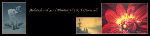 Airbrush & Sand Paintings by artist Kirk Cawiezell