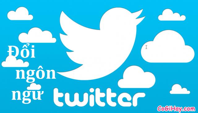 đổi ngôn ngữ twitter