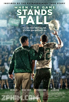 Trận Đấu Đã Đến - When the Game Stands Tall (2014) Poster