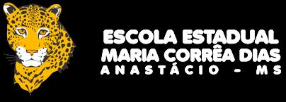 ESCOLA ESTADUAL MARIA CORRÊA DIAS