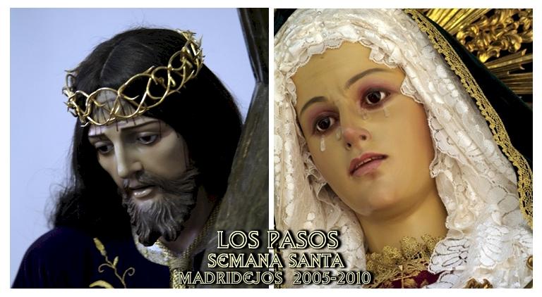 LOS PASOS DE LA SEMANA SANTA DE MADRIDEJOS 2005-2009
