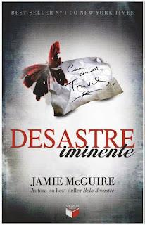 http://thebestwordsbr.blogspot.com.br/2014/01/desastre-iminente-jamie-mcguire.html