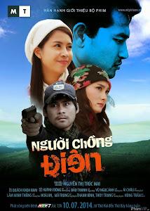 Người Chồng Điên - Nguoi Chong Dien Htv7 poster