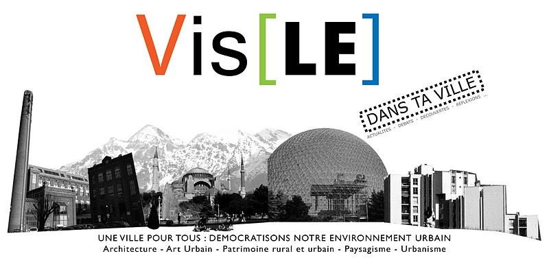 Vis[LE] : architecture, urbanisme, paysage, patrimoine...