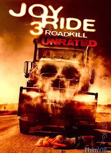 Con Đường Chết - Joy Ride 3 Road Kill poster
