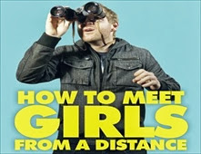 فيلم How to Meet Girls from a Distance