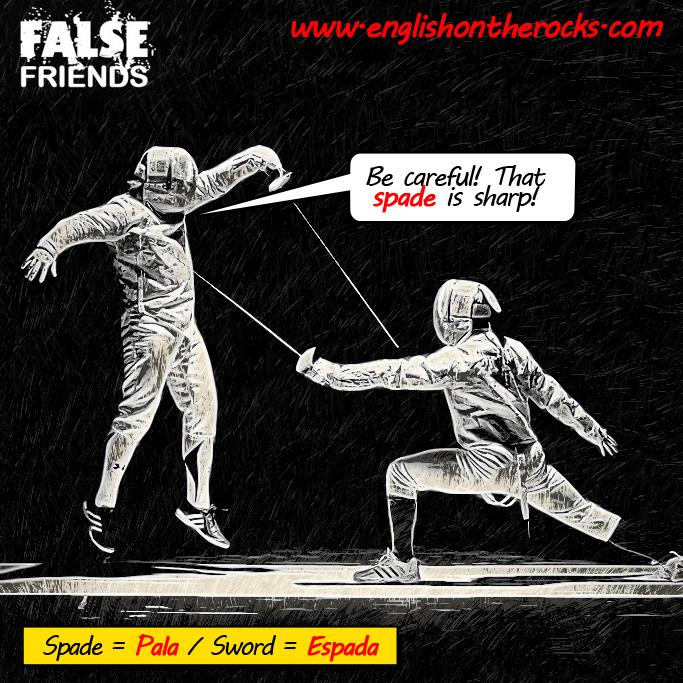 False Friends: Espada