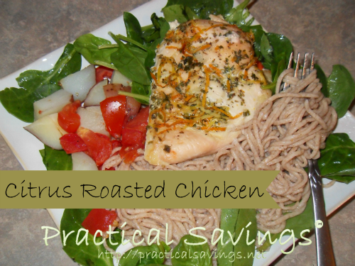 citrus roasted chicken http://practicalsavings.net