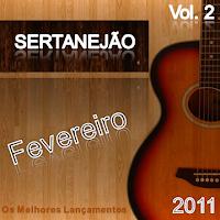 CD Sertanejão Vol.2 - Fevereiro 2011 (Os Melhores Lançamentos do Sertanejo Universitário)