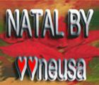 NATAL BY NEUSA - NATAL, ANO NOVO