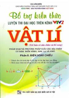 Bổ trợ kiến thức luyện thi Đại học trên VTV2 môn Vật lý - Chu Văn Biên (Phần 2 - Điện xoay chiều)