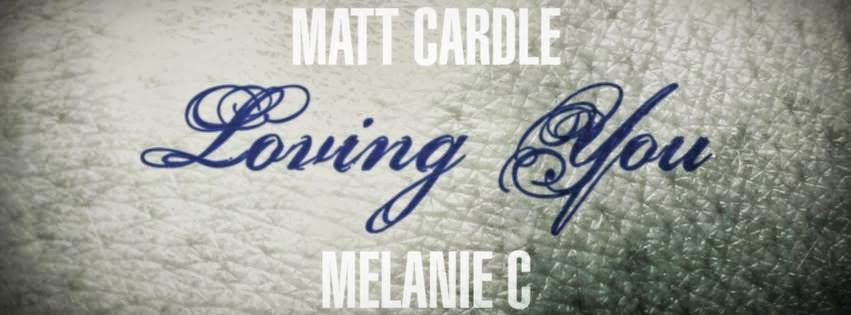 Matt Cardle feat. Melanie C Loving You