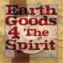 Earth Goods 4 The Spirit