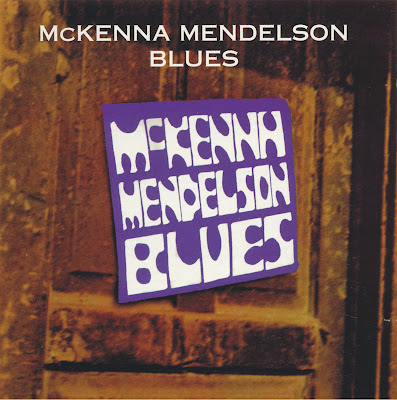 McKenna Mendelson Mainline ~ 1969b ~ Blues