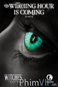 Phù Thủy Miền Cực Tây - Witches Of East End Season 1 poster