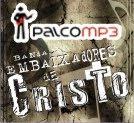 Palco MP3 Banda Embaixadores de Cristo
