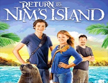 مشاهدة فيلم Return To Nim's Island