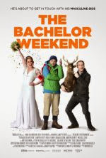 Cuối Tuần Vui Nhộn - The Bachelor Weekend poster