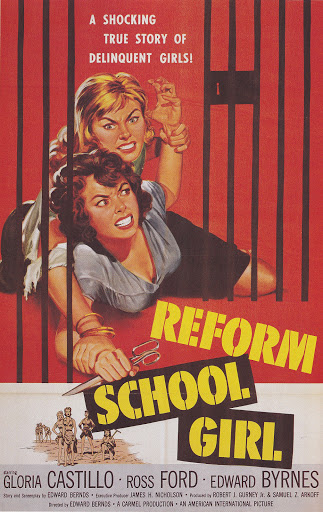 Reform+School+Girl+1957 Hysterectomy Pants And B Movie Bad Girls
