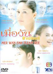 Mer Wan Fah Plean See - Phía trước là bình minh