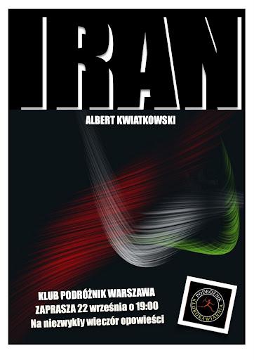 Iran - niezwykły wieczór opowieści Albert Kwiatkowski  i Klub Podróżnik