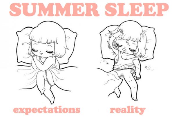 Summer Sleep : Expectation VS Reality