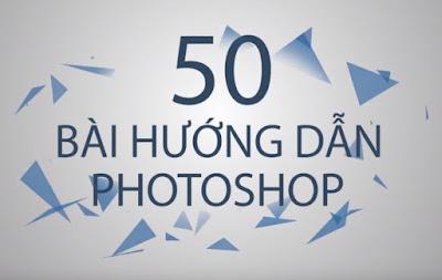 Adobe Photoshop – 50 bài hướng dẫn hay nhất