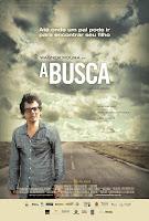 Resenha e cartaz do filme A Busca, de Luciano Moura