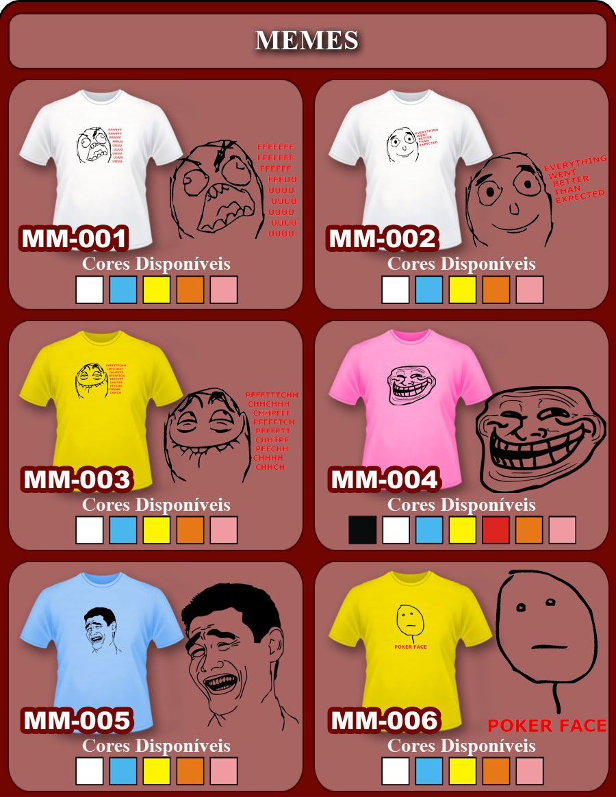 Camisetas memes e muito + !!!!!