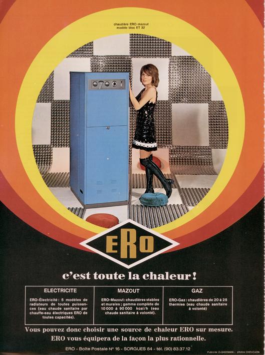 Publicité vintage : ERO, c'est toute la chaleur ! - Pour vous Madame, pour vous Monsieur, des publicités, illustrations et rédactionnels choisis avec amour dans des publications des années 50, 60 et 70. Popcards Factory vous offre des divertissements de qualité. Vous pouvez également nous retrouver sur www.popcards.fr et www.filmfix.fr
