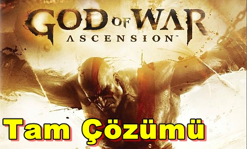 God of War Ascension Tam Çözümü(Videolu)