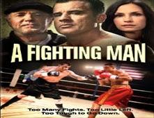 مشاهدة فيلم A Fighting Man مترجم اون لاين