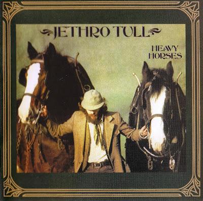 Jethro Tull ~ 1978 ~ Heavy Horses