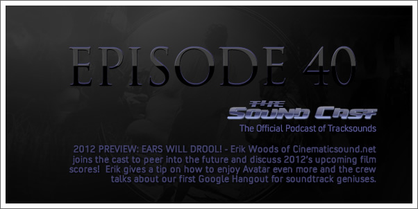 SoundCast Ep. 40 - 2012 Preview: Ears Will Drool!