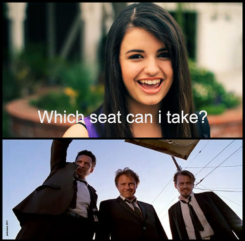 Not so much into the Rebecca Black meme, but when you mix in Reservior Dogs...