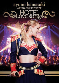 [New Release] ayumi hamasaki - ARENA TOUR 2012 A ~HOTEL Love songs~