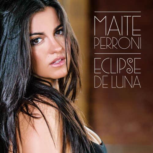 Maite Perroni   Eclipse de Luna (2013) | músicas