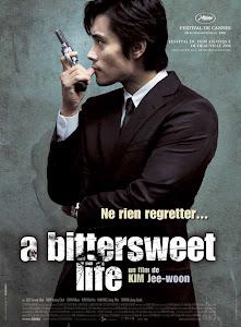 Mật Đắng - A Bittersweet Life poster