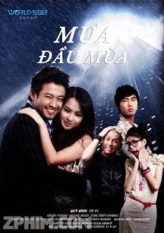 Mưa Đầu Mùa - Trọn Bộ (2012) Poster
