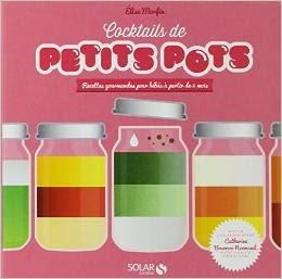Le cocktails de petits pots